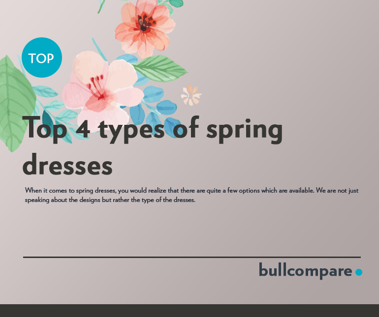 Top 4 types of spring dresses